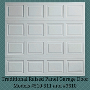 traditional-raised-panel-garage-door models-510-511-and-3610