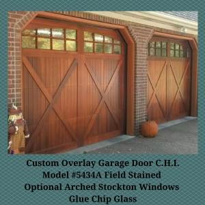 Custom Overlay Garage Door C.H.I. Model #5434A Field Stained Optional Arched Stockton Windows Glue Chip Glass