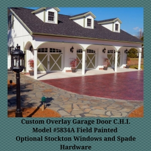 Custom Overlay Garage Door C.H.I. Model #5834A Field Painted Optional Stockton Windows and Spade Hardware
