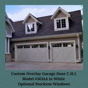 Custom Overlay Garage Door CHI Model #5634A in White