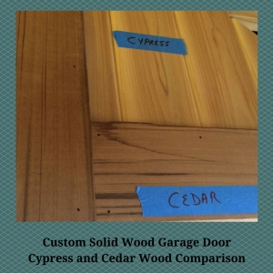 Custom Solid Wood Garage Door Cypress and Cedar Comparison